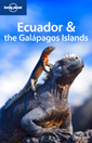 Lonely Planet Ecuador Galapagos Islands