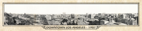 Historic Panorama of Downtown Los Angeles, CA, 1907
